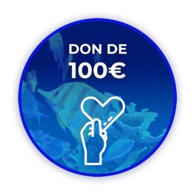 Donation de 100 euros